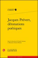 Jacques Prévert, détonations poétiques