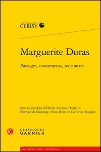 Marguerite Duras. Passages, croisements, rencontres