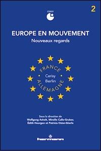 Europe en mouvement - 2. Nouveaux regards