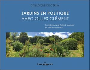 Jardins en politique. Avec Gilles Clément