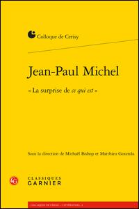 """Jean-Paul Michel. """"La surprise de ce qui est"""""""