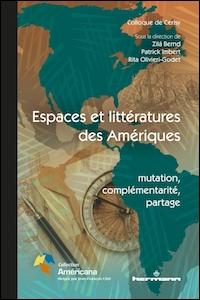 Espaces et littératures des Amériques