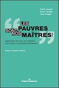 """""""Les pauvres sont nos maîtres !"""""""