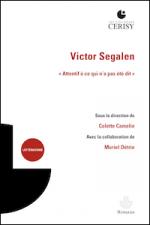 """Victor Segalen. """"Attentif à ce qui n'a pas été dit"""""""