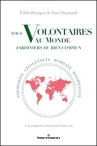 Tous volontaires au monde. Jardiniers du bien commun
