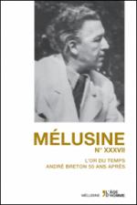 L'or du temps — André Breton 50 ans après