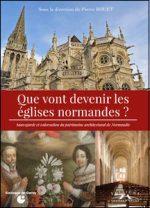 Que vont devenir les églises normandes ?
