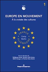 Europe en mouvement - 1. À la croisée des cultures