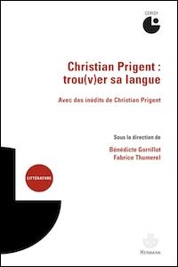 Christian Prigent : trou(v) sa langue
