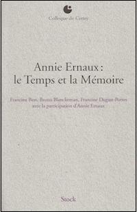 Annie Ernaux : Le Temps et la Mémoire