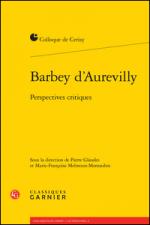 Barbey d'Aurevilly. Perspectives critiques