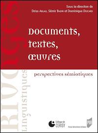 Documents, textes, œuvres. Perspectives sémiotiques
