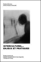 Interculturel... Enjeux et pratiques