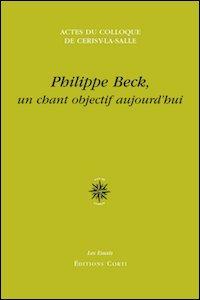 Philippe Beck, un chant objectif aujourd'hui