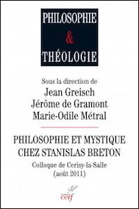 Philosophie et mystique chez Stanislas Breton