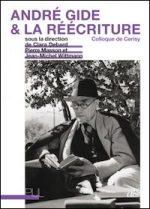 André Gide & la réécriture