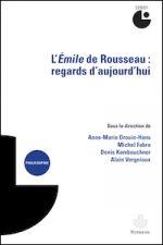 L'Émile de Rousseau : regards d'aujourd'hui