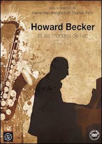 Howard Becker et les mondes de l'art