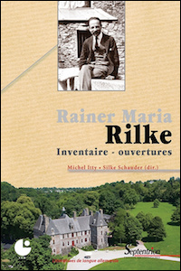 Rainer Maria Rilke. Inventaire - Ouvertures