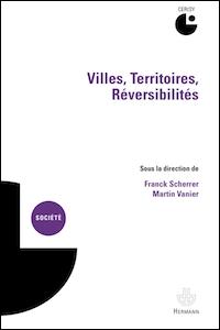 Villes, Territoires, Réversibilités