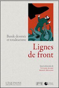 Lignes de front. Bande dessinée et totalitarisme