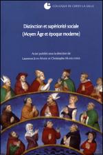 Distinction et supériorité sociale (Moyen Âge et époque moderne)