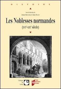 Les Noblesses normandes (XVIe-XIXe siècle)
