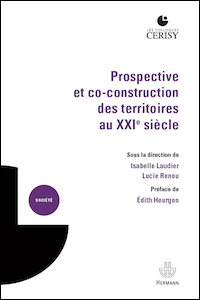 Prospective et co-construction des territoires au XXIe siècle