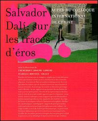 Salvador Dalí : sur les traces d'éros