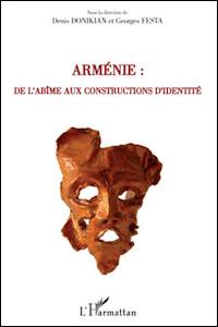 Arménie : de l'abîme aux constructions d'identité