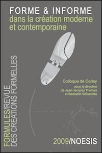 Forme & informe dans la création moderne et contemporaine