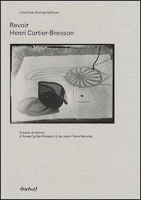 Revoir Henri Cartier-Bresson