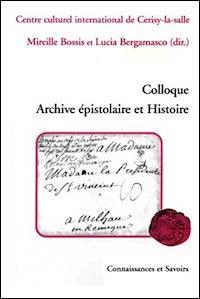 Archive épistolaire et Histoire