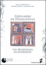 Guillaume de Digulleville. Les Pèlerinages allégoriques