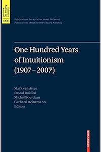 One Hundred Years of Intuitionism (1907-2007)