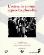L'acteur de cinéma : approches plurielles