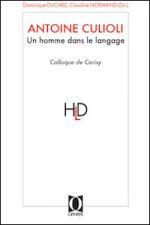Antoine Culioli - Un homme dans le langage