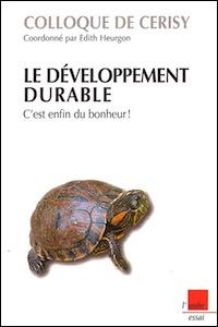 Le développement durable, c'est enfin du bonheur !