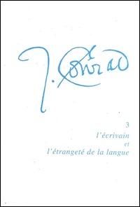 Joseph Conrad : l'écrivain et l'étrangeté de la langue