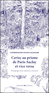 Cerisy au prisme de Paris-Saclay et vice versa