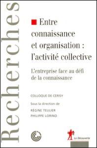 Entre connaissance et organisation : l'activité collective