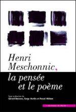 Henri Meschonnic, la pensée et le poème