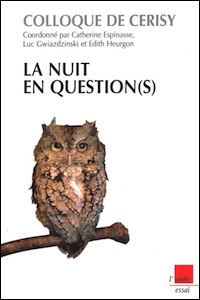 La nuit en question(s)