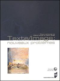Texte / Image. Nouveaux problèmes