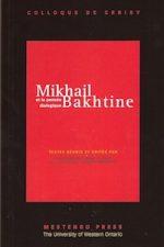 Mikhaïl Bakhtine et la pensée dialogique