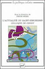 L'actualité du saint-simonisme