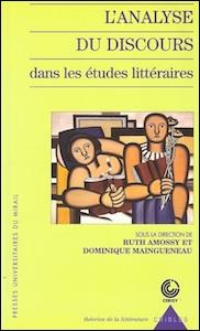 L'analyse du discours dans les études littéraires