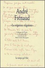 André Frénaud. « La négation exigeante »