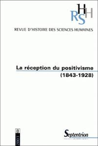 La réception du positivisme (1843-1928)