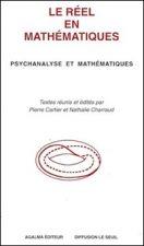 Le réel en mathématiques. Psychanalyse et mathématiques
